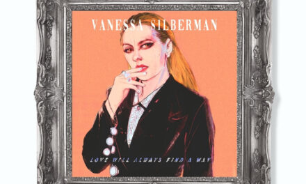 Multi-instrumentalist Vanessa Silberman Drops New Single 'Love Will Always Find A Way'