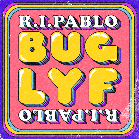 UK's Psychedelic Sad Boy and world-renowned songwriter R.I.Pablo to release kaleidoscope-pop debut EP Bug Lyf